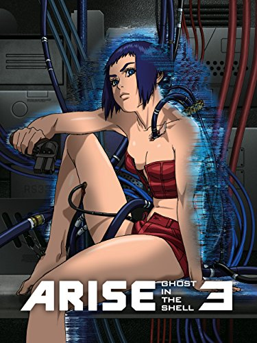 Ghost in the Shell: Arise - Border 3: Ghost Tears (Ghost In The Shell Arise Ghost Tears)