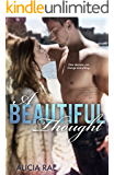 A Beautiful Thought (A Contemporary Romance Novel) (The Beautiful Series Book 5)