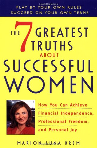 Download The 7 Greatest Truths About Successful Women ebook