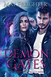 Demon Gates: An Urban Fantasy Novel (Helena Hawthorn Series Book 2)