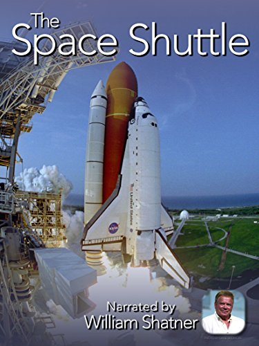 (The Space Shuttle (Narrarated by William Shatner))