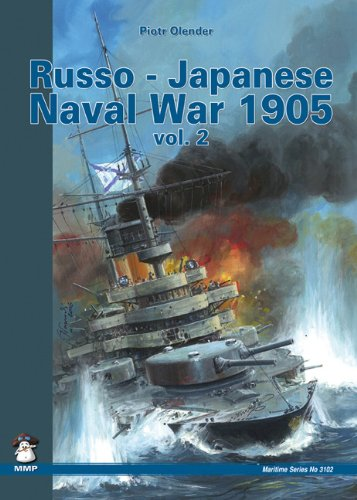 Russo-Japanese Naval War 1905, Vol. 2 (Maritime Series) (The Best Land Cruiser Model)