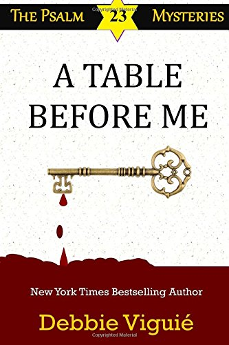 A Table Before Me (Psalm 23 Mysteries) (Volume 14)