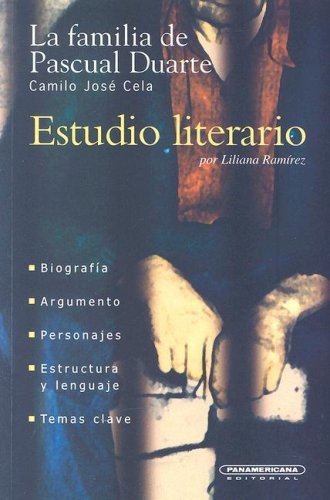 La Familia de Pascual Duarte (Estudio Literario) (Spanish Edition)