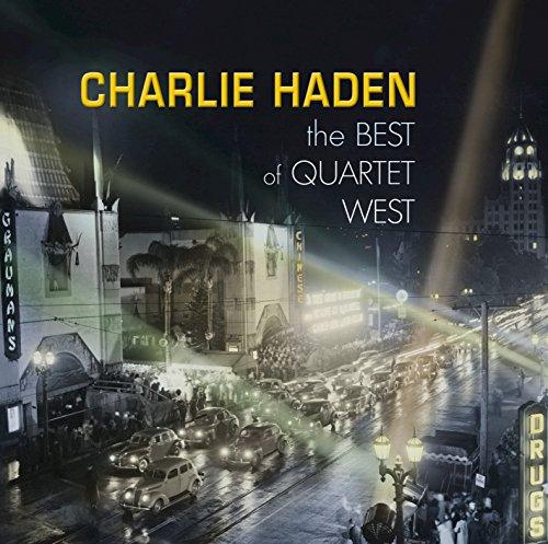 Charlie Haden - The Best Of Quartet West