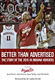 The Indiana Hoosiers men's basketball team entered the 2015-16 season with great expectations. But the season was soon in shambles after a miserable trip to Maui and a pathetic loss at Duke in early December.Would this talented team sputter, ...