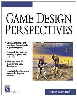 Game Design Perspectives (Charles River Media Game Development (Software))