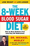 Image de The 8-Week Blood Sugar Diet: How to Beat Diabetes Fast (and Stay Off Medication)