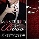 Mastered by the Boss: Mastered By, Book 2