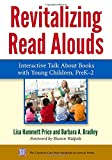 Revitalizing Read Alouds: Interactive Talk About Books with Young Children, PreK-2 - Best Reviews Guide