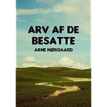 Arv af de besatte (Danish Edition)