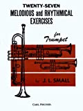 O1834 - Twenty-Seven Melodious and Rhythmical Exercises for Trumpet