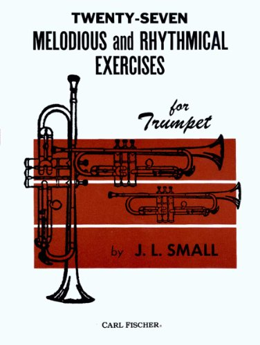 O1834 - Twenty-Seven Melodious and Rhythmical Exercises for Trumpet ()