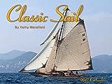Classic Sail 2017 Calendar