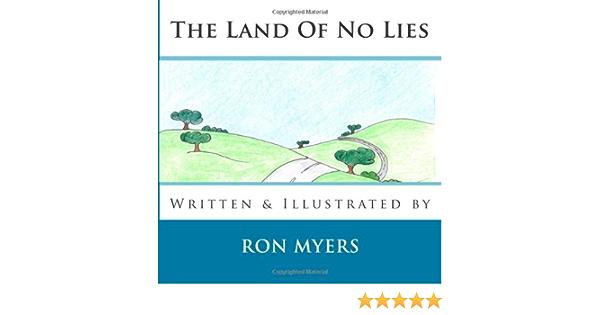 The Land of No Lies: Amazon.es: Myers, Ron: Libros en idiomas ...