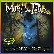 Le Piège du Mardi-Gras (Mort de Peur)   Jean-Claude Rocle