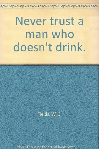 Man Doesnt Drink - 4