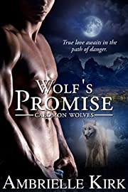 Wolf's Promise (Caedmon Wolves Book 2)