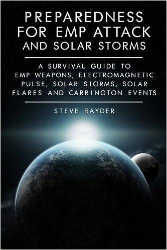 Amazon com: Preparedness for EMP Attack and Solar Storms: A