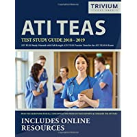 ATI TEAS Test Study Guide 2018-2019: ATI TEAS Study Manual with Full-Length ATI TEAS Practice Tests for the ATI TEAS 6 Exam