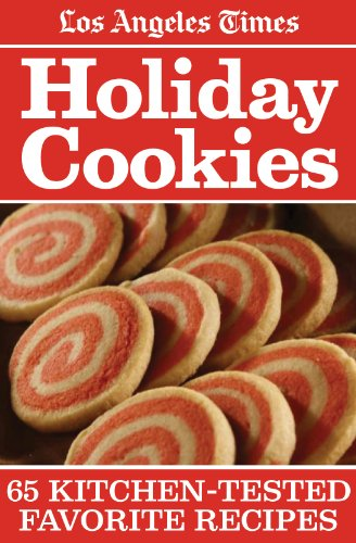 los-angeles-times-holiday-cookies-65-kitchen-tested-favorite-recipes