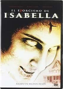 El exorcismo de Isabella [DVD]