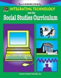 Integrating Technology into the Social Studies Curriculum, Bruce M. Green, 1576904318
