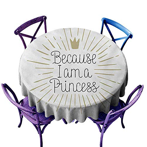 - AGONIU Resistant Table Cover,I am a Princess Because I am A Princess Calligraphy Hand Drawn Lettering Crown,Stain Resistant, Washable,40 INCH Eggshell Black White