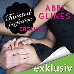 Twisted Perfection - Ersehnt (Rosemary Beach 5)