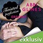 Twisted Perfection - Ersehnt (Rosemary Beach 5) | Abbi Glines