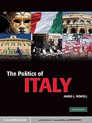 The Politics of Italy (Cambridge Textbooks in Comparative Politics)