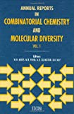 Annual Reports in Combinatorial Chemistry and Molecular Diversity, , 9072199235