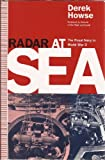 Radar at Sea, H. Derek Howse, 155750704X