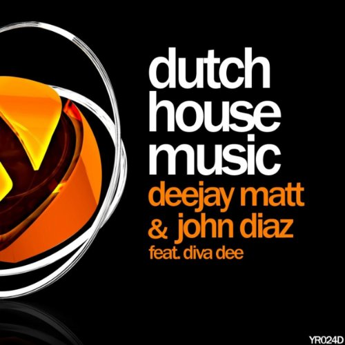 dutch house music by deejay matt john diaz feat diva