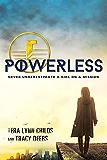 Powerless (The Hero Agenda Book 1)