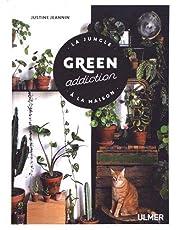 Green addiction