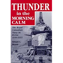Thunder in the Morning Calm by Edward C Meyers (1997-06-29)