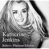 Believe: Platinum Edition