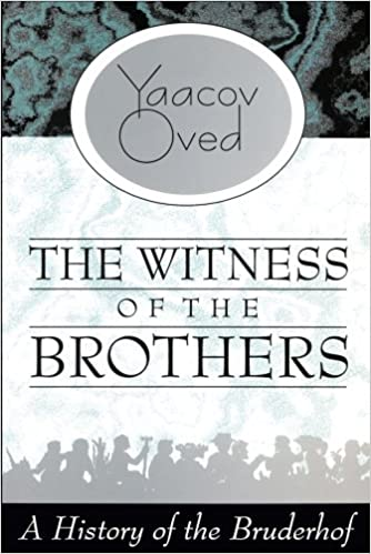 Witness of the Brothers: A History of the Bruderhof: Amazon