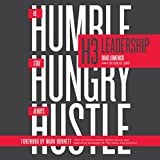 #9: H3 Leadership: Stay Hungry. Be Humble. Always Hustle.