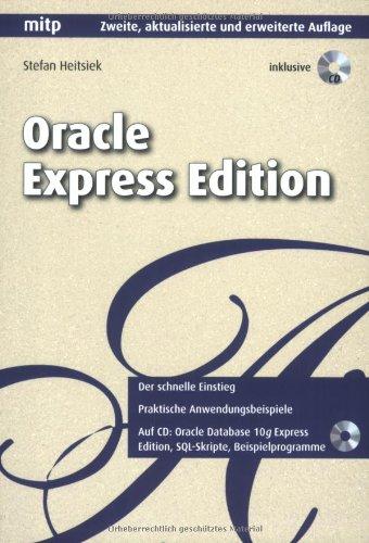 Oracle Express Edition Taschenbuch – 1. September 2007 Stefan Heitsiek 3826617894 jp-bk-3826617894-2-1 Datenkommunikation
