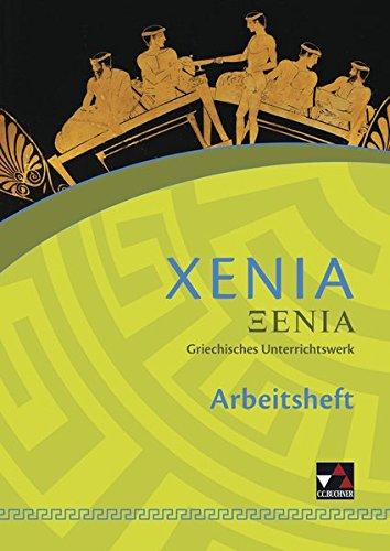 Xenia / Griechisches Unterrichtswerk: Xenia / Xenia AH 1: Griechisches Unterrichtswerk / Zu den Lektionen 1-25