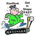 Handbook Get in Shape Fast 2