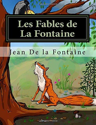 Les Fables de La Fontaine - Livre 1-2-3-4 (French Edition) by CreateSpace Independent Publishing Platform