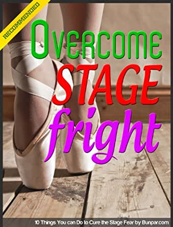 how to overcome stage fear pdf