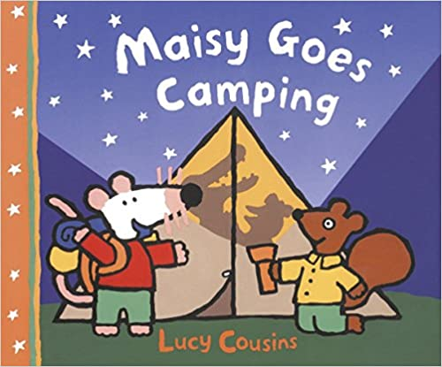 A Maisy First Experience Book Maisy Goes Camping