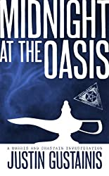 Midnight At The Oasis (A Morris and Chastain Investigation)