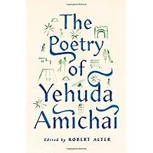 The Poetry of Yehuda Amichai by Yehuda Amichai (2015-11-03)