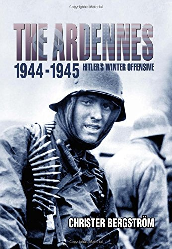 Image of The Ardennes, 1944-1945: Hitler's Winter Offensive