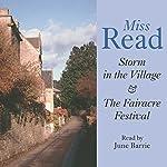 Storm in the Village & Fairacre Festival | Miss Read